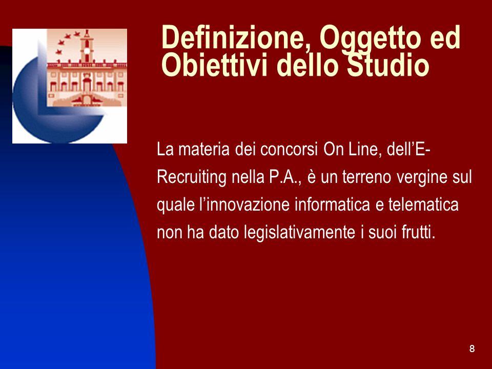 Definizione, Oggetto ed Obiettivi dello Studio