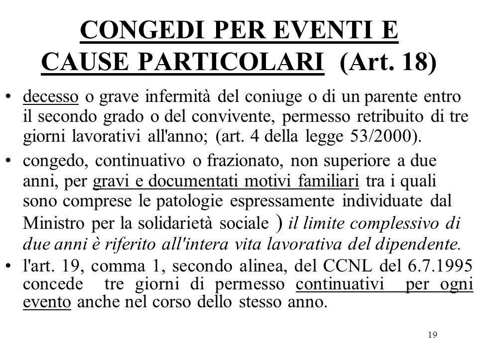CONGEDI PER EVENTI E CAUSE PARTICOLARI (Art. 18)