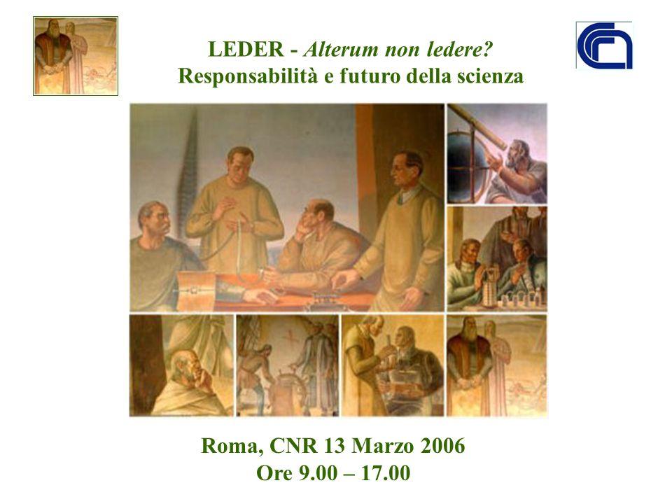 LEDER - Alterum non ledere Responsabilità e futuro della scienza