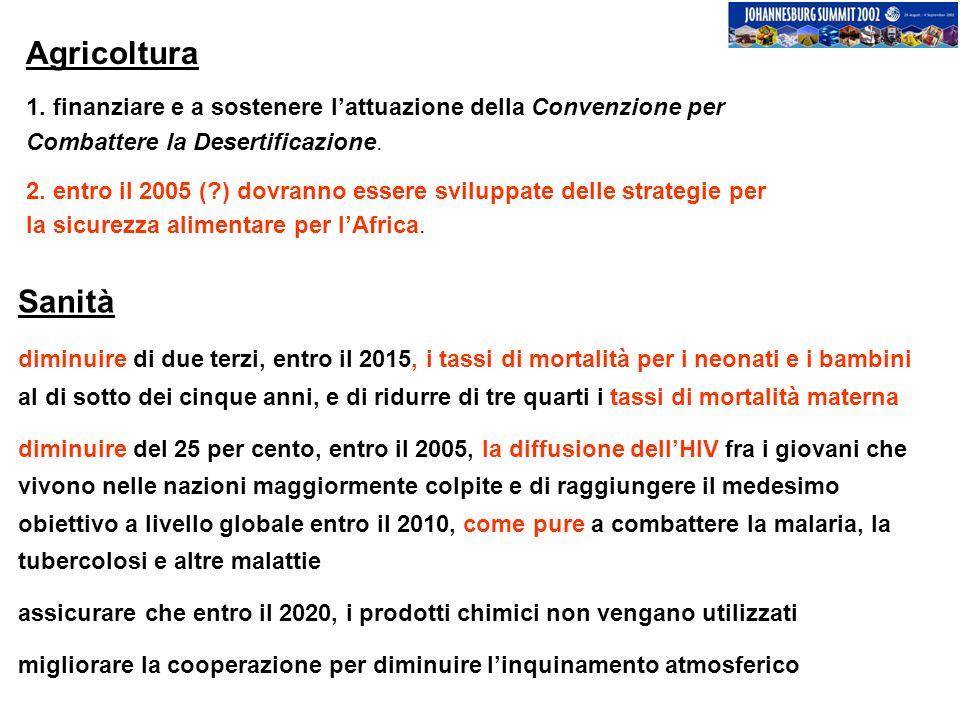 Agricoltura 1. finanziare e a sostenere l'attuazione della Convenzione per Combattere la Desertificazione.