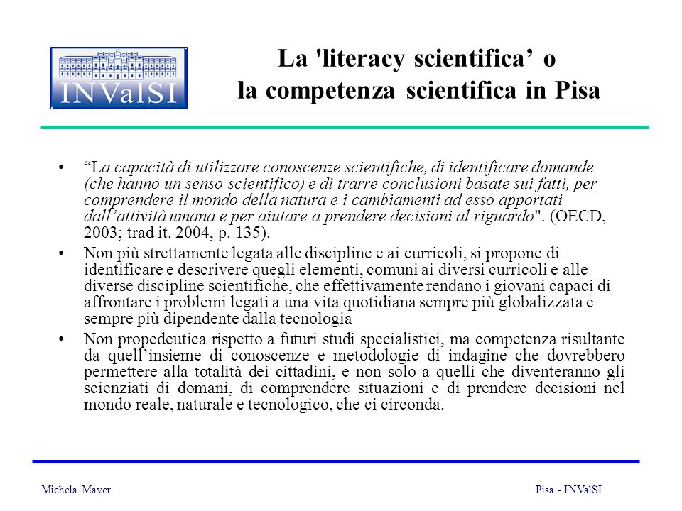La literacy scientifica' o la competenza scientifica in Pisa