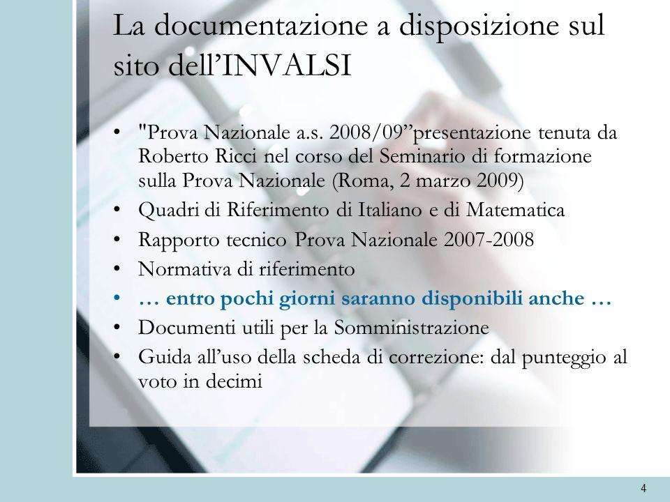 La documentazione a disposizione sul sito dell'INVALSI
