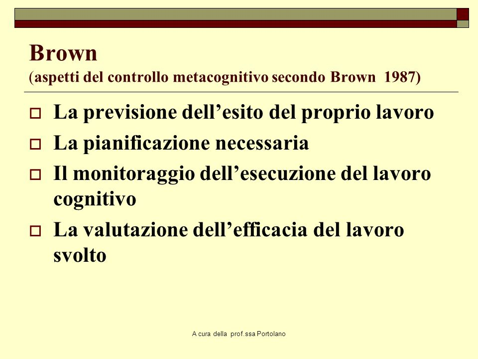Brown (aspetti del controllo metacognitivo secondo Brown 1987)