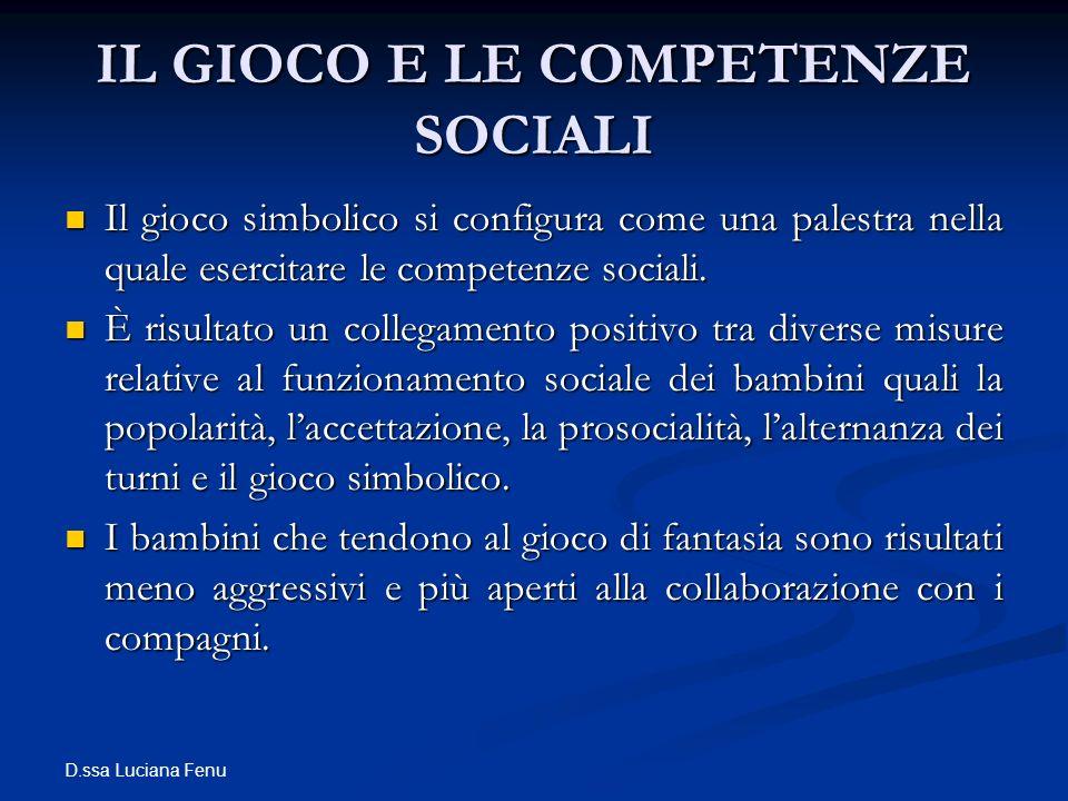 IL GIOCO E LE COMPETENZE SOCIALI