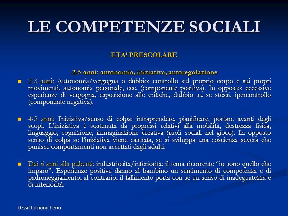 .2-5 anni: autonomia, iniziativa, autoregolazione