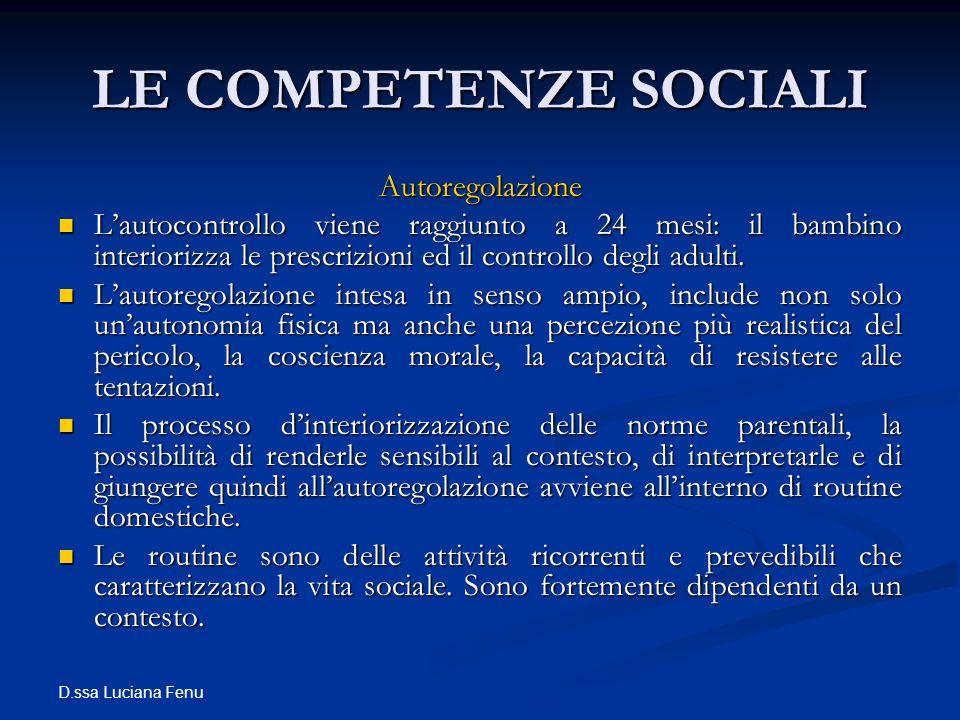LE COMPETENZE SOCIALI Autoregolazione