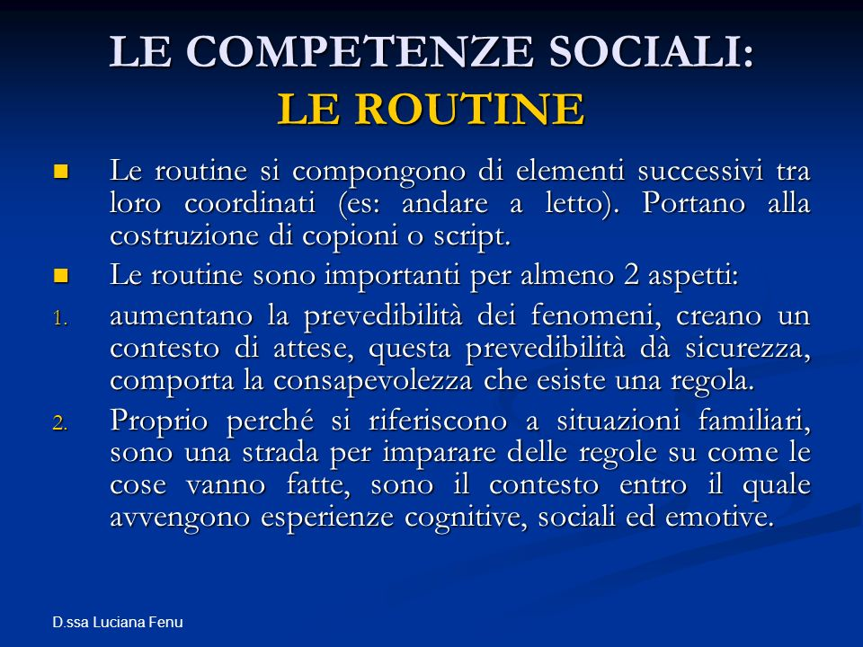 LE COMPETENZE SOCIALI: LE ROUTINE