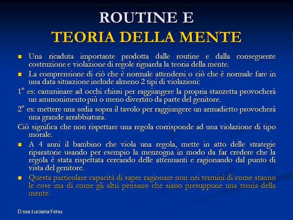 ROUTINE E TEORIA DELLA MENTE