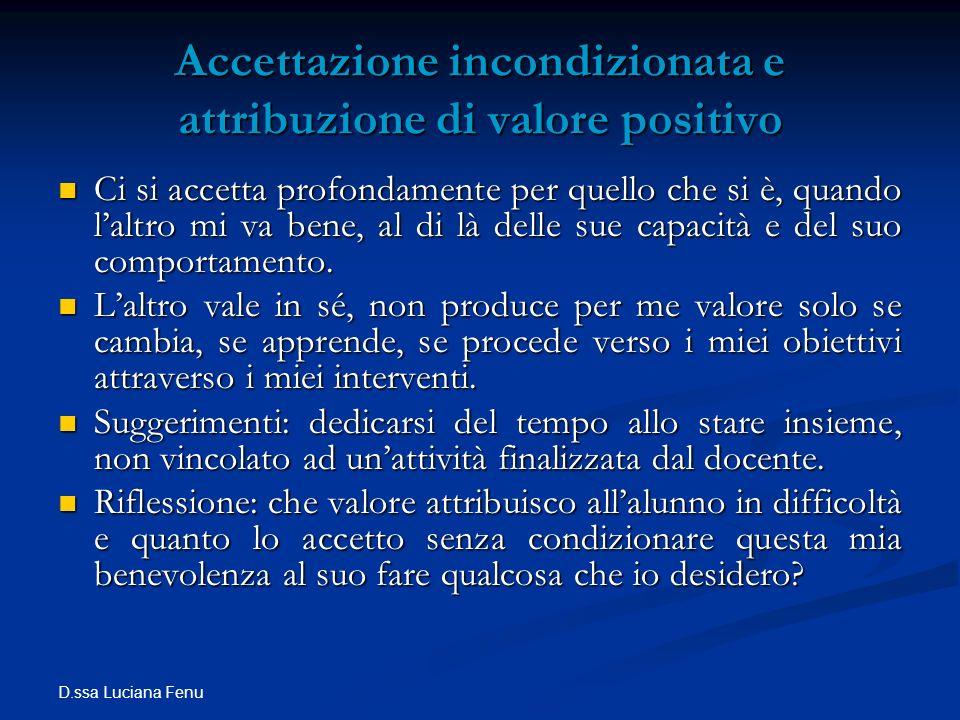 Accettazione incondizionata e attribuzione di valore positivo