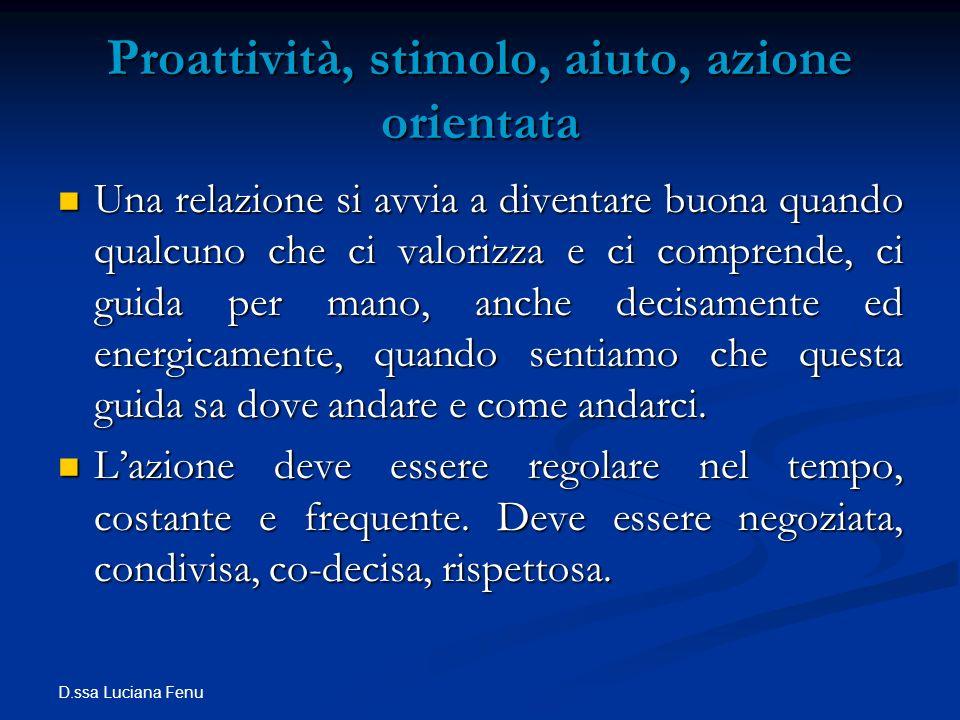 Proattività, stimolo, aiuto, azione orientata