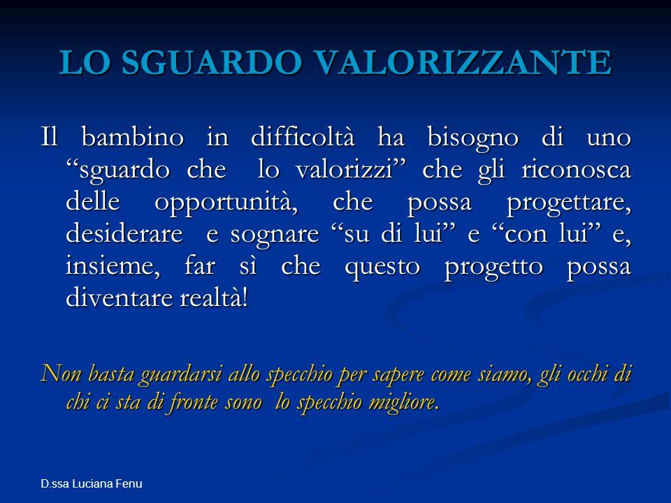 LO SGUARDO VALORIZZANTE