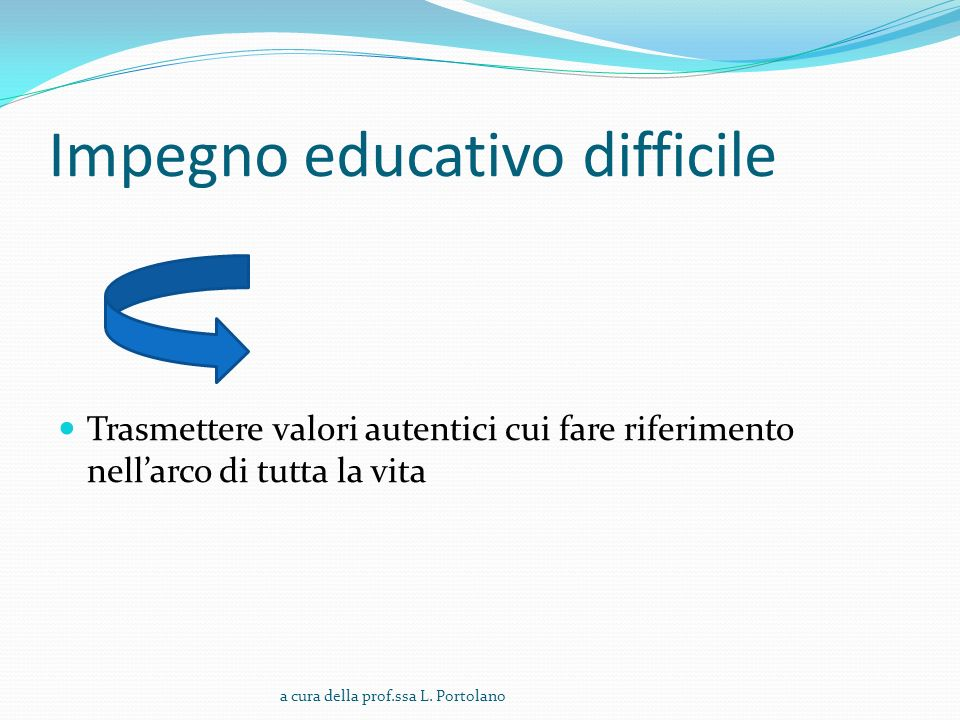 Impegno educativo difficile