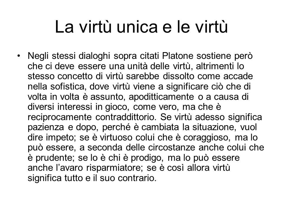 La virtù unica e le virtù