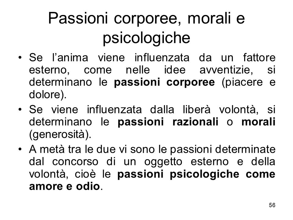 Passioni corporee, morali e psicologiche