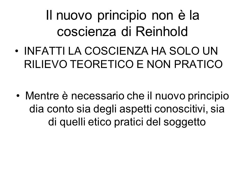 Il nuovo principio non è la coscienza di Reinhold