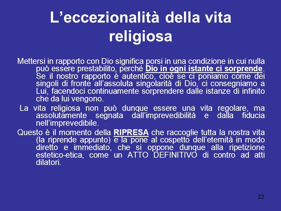 L'eccezionalità della vita religiosa