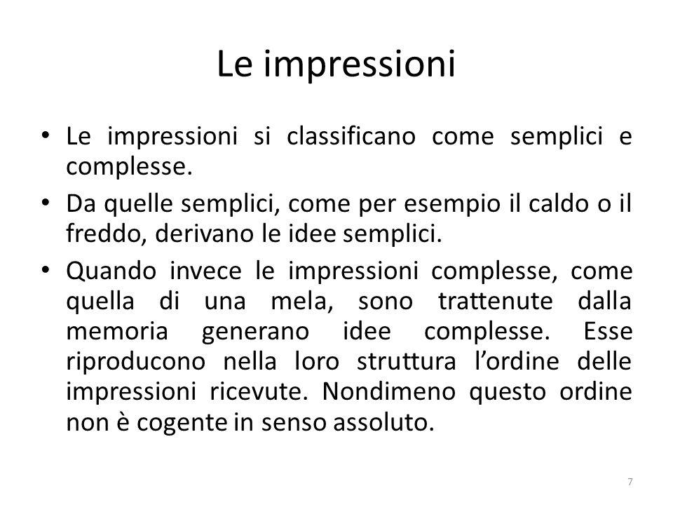 Le impressioni Le impressioni si classificano come semplici e complesse.