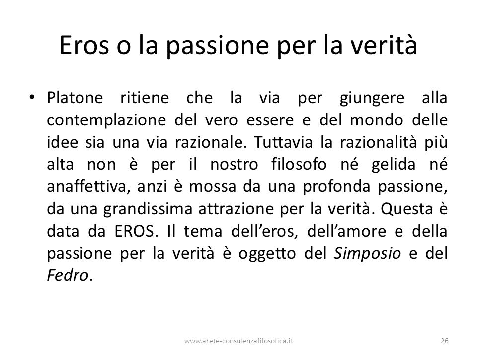 Eros o la passione per la verità