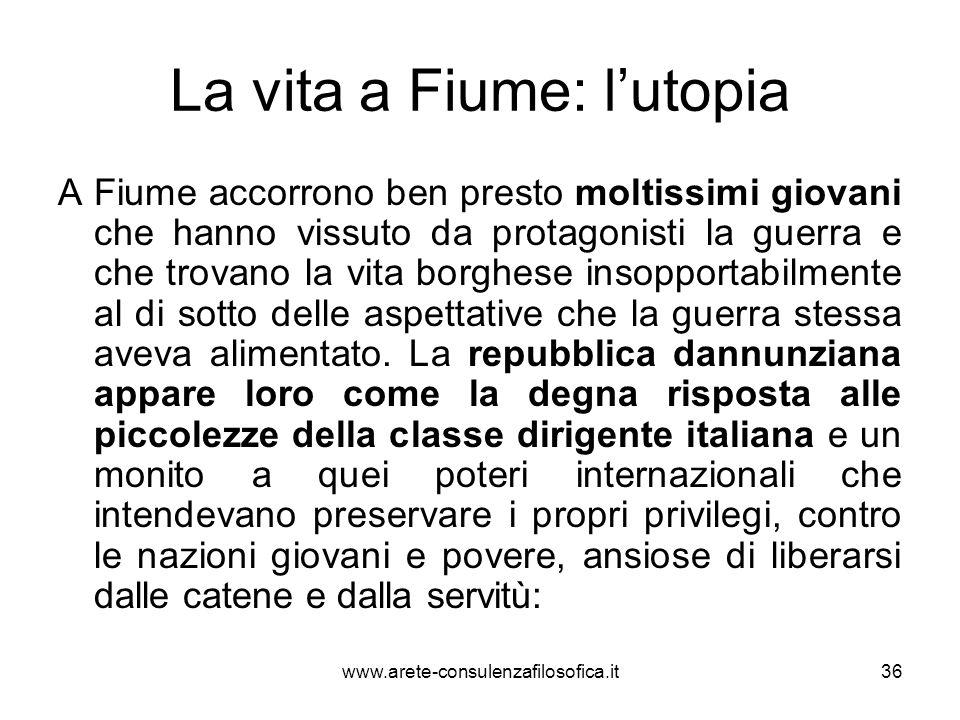 La vita a Fiume: l'utopia