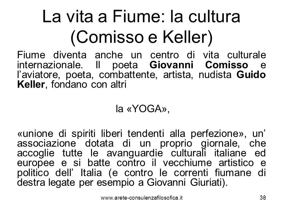 La vita a Fiume: la cultura (Comisso e Keller)