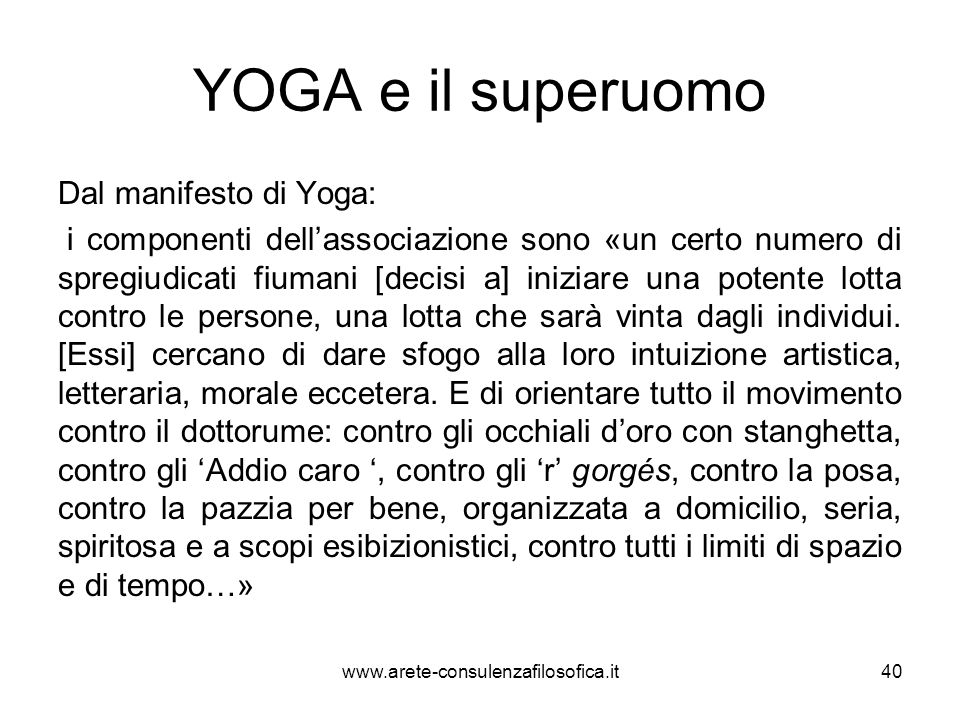 YOGA e il superuomo