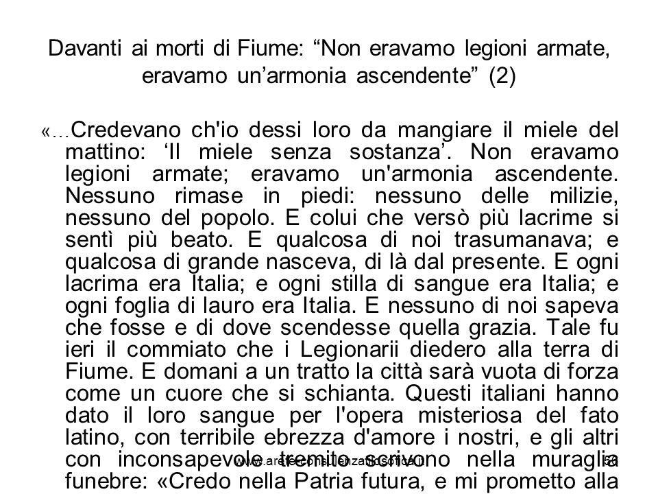 Davanti ai morti di Fiume: Non eravamo legioni armate, eravamo un'armonia ascendente (2)