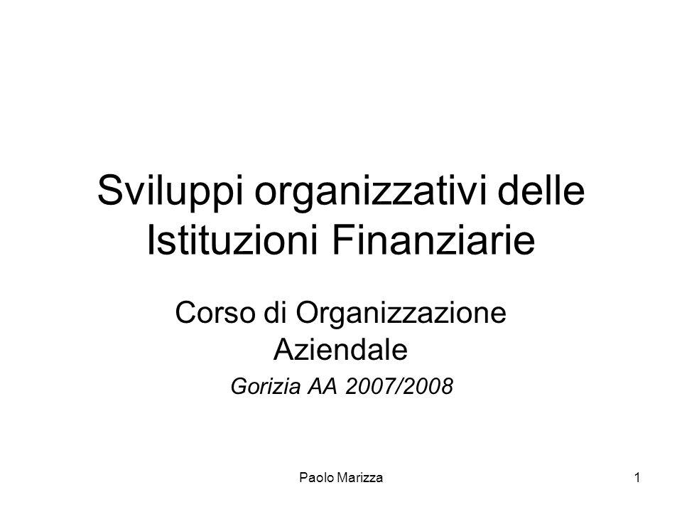 Sviluppi organizzativi delle Istituzioni Finanziarie