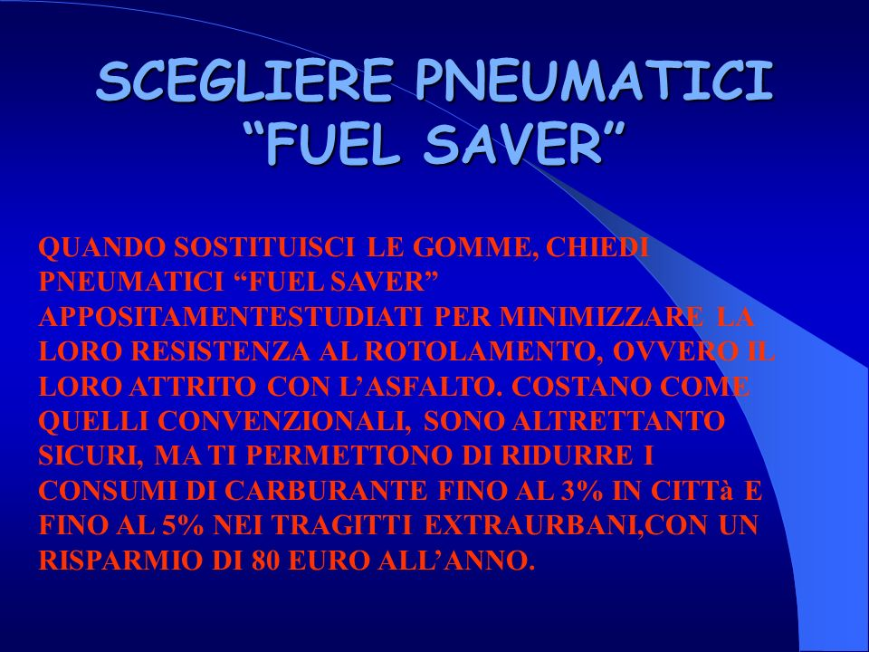 SCEGLIERE PNEUMATICI FUEL SAVER