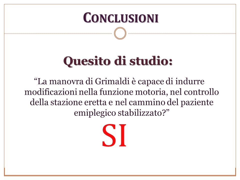 SI Conclusioni Quesito di studio:
