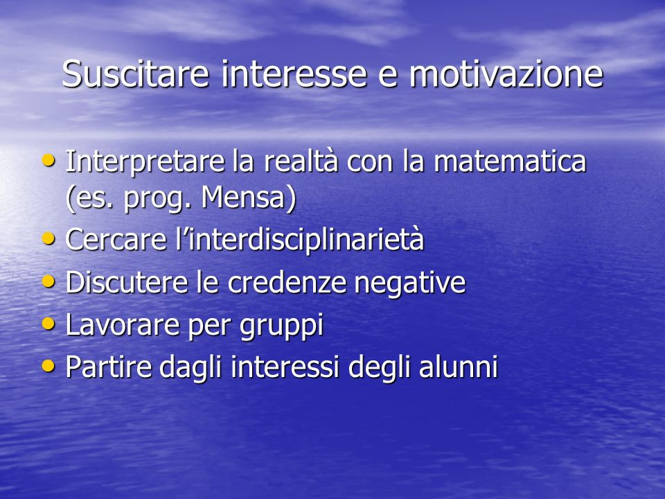 Suscitare interesse e motivazione