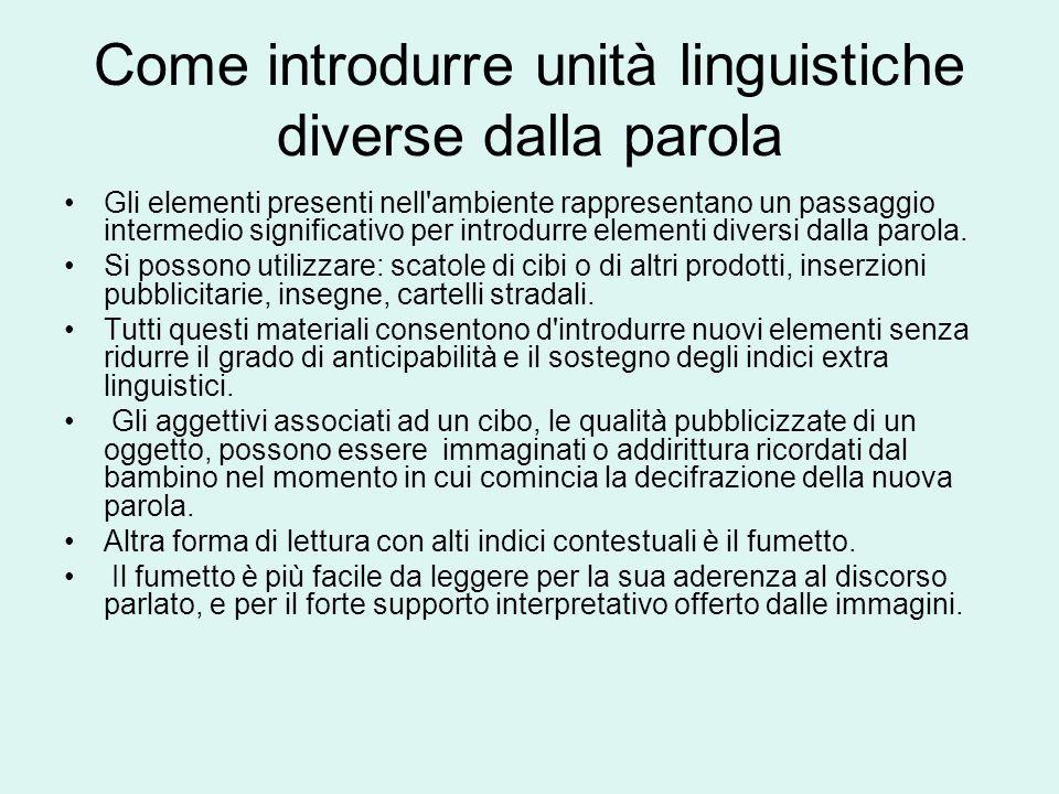 Come introdurre unità linguistiche diverse dalla parola