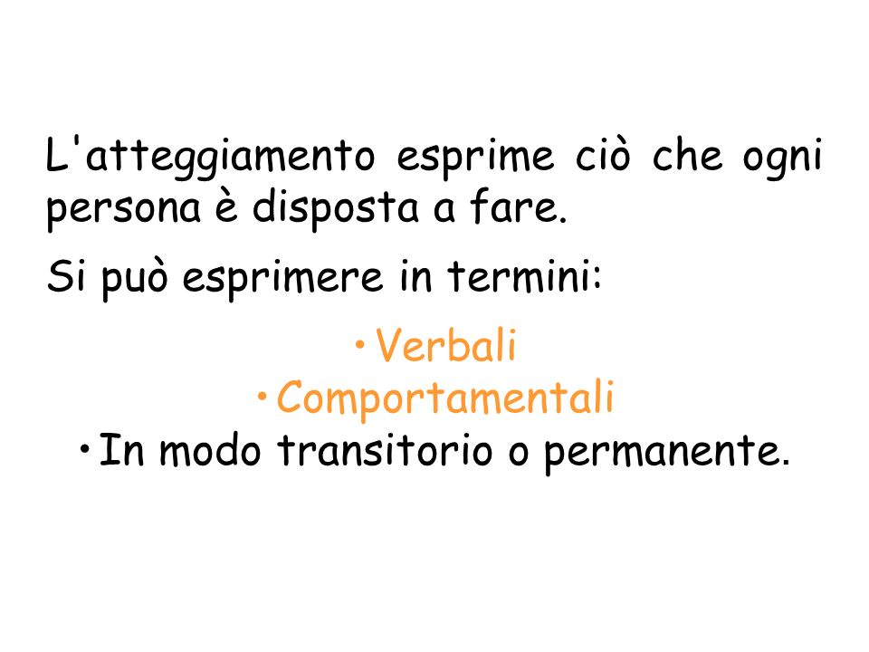 In modo transitorio o permanente.