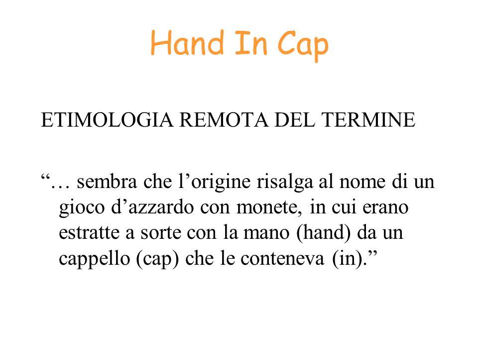 Hand In Cap ETIMOLOGIA REMOTA DEL TERMINE