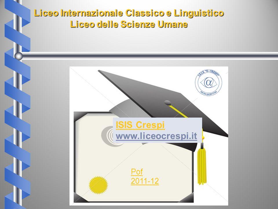 Liceo Internazionale Classico e Linguistico Liceo delle Scienze Umane
