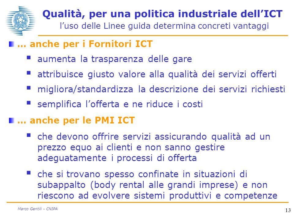 Qualità, per una politica industriale dell'ICT l'uso delle Linee guida determina concreti vantaggi
