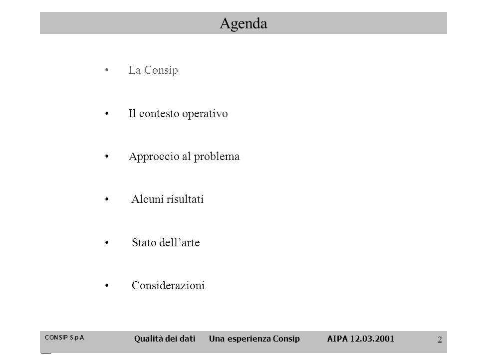 Qualità dei dati Una esperienza Consip AIPA 12.03.2001