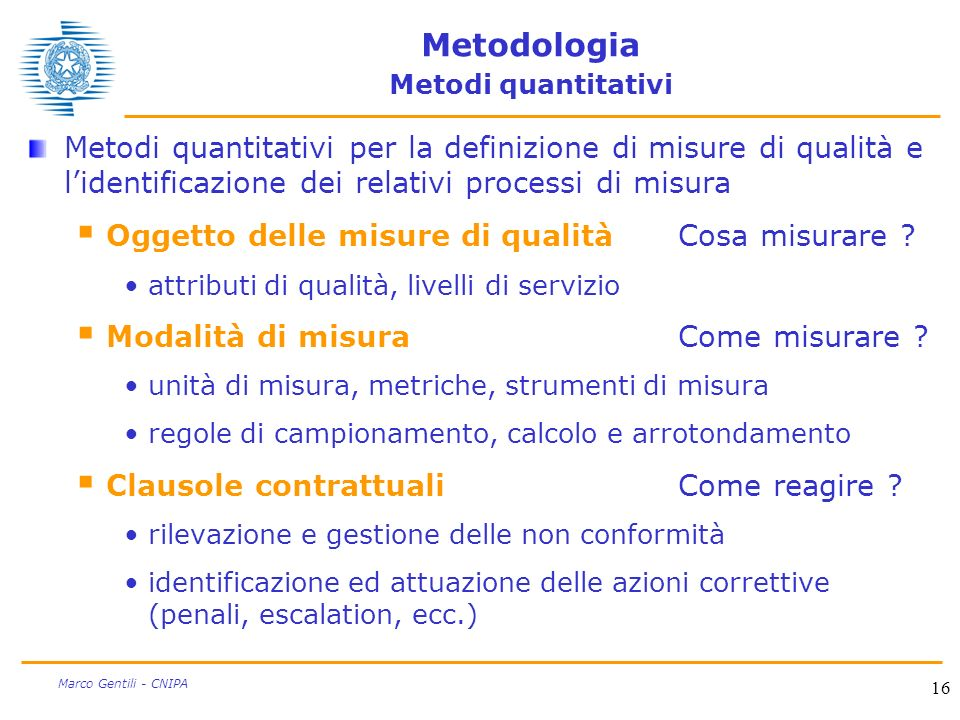 Metodologia Metodi quantitativi
