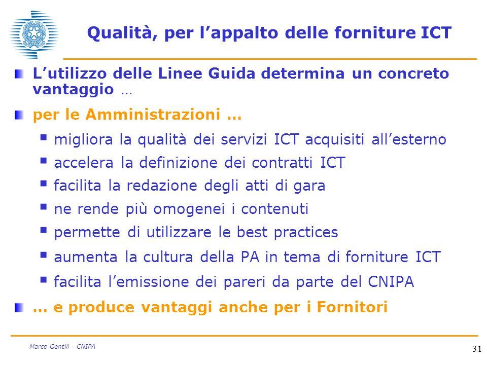 Qualità, per l'appalto delle forniture ICT