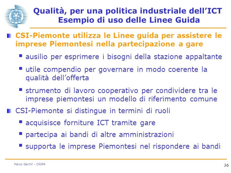 Qualità, per una politica industriale dell'ICT Esempio di uso delle Linee Guida