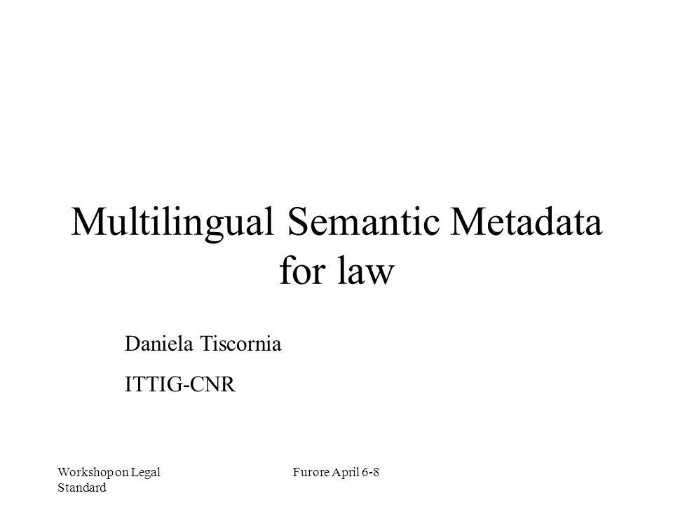Multilingual Semantic Metadata for law