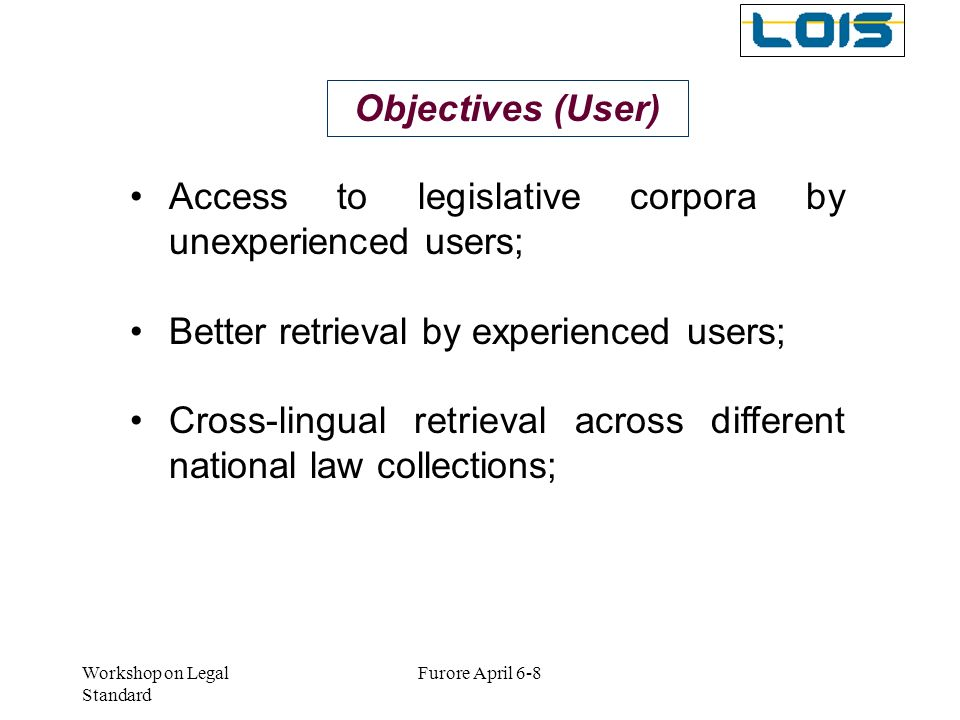Access to legislative corpora by unexperienced users;