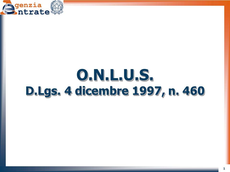 O.N.L.U.S. D.Lgs. 4 dicembre 1997, n. 460