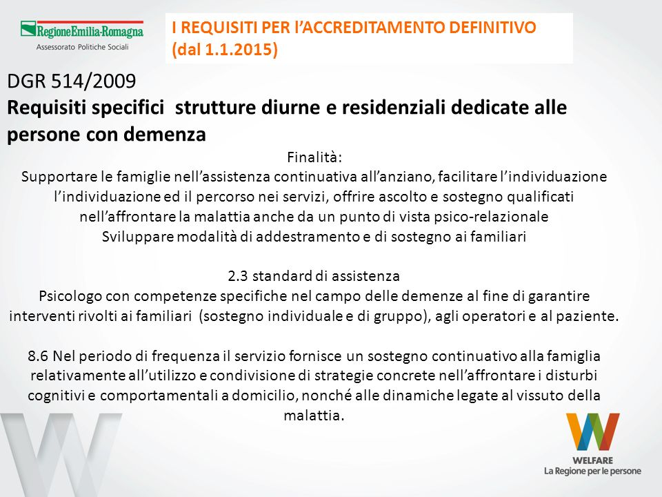 I REQUISITI PER l'ACCREDITAMENTO DEFINITIVO (dal 1.1.2015)