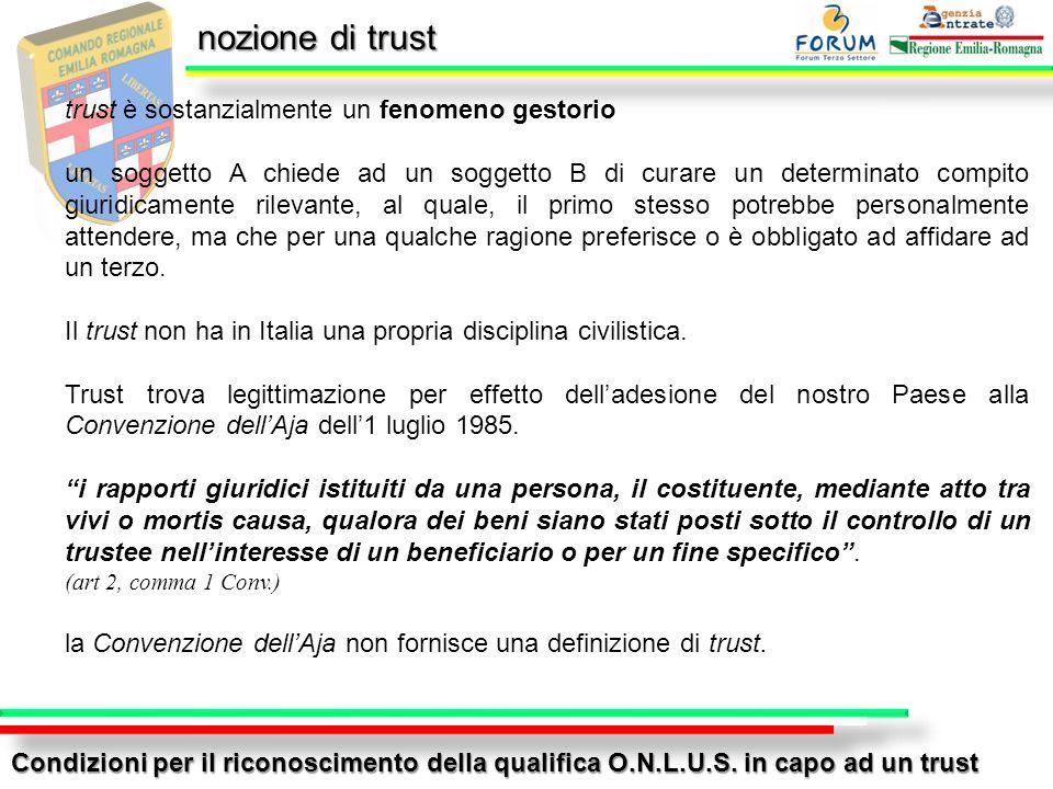 nozione di trust trust è sostanzialmente un fenomeno gestorio