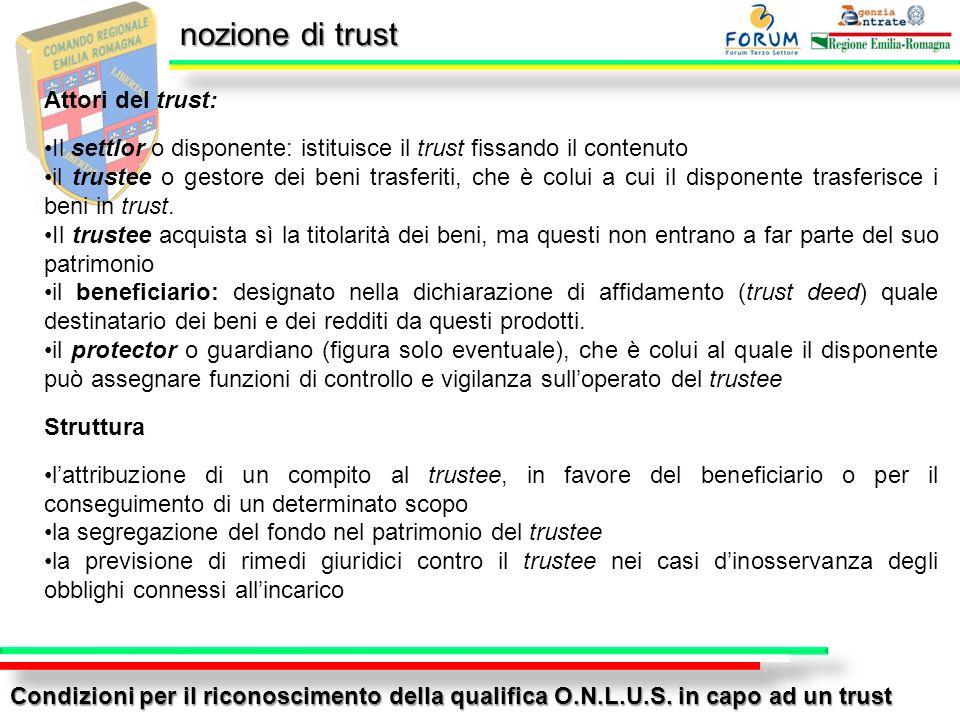 nozione di trust Attori del trust: