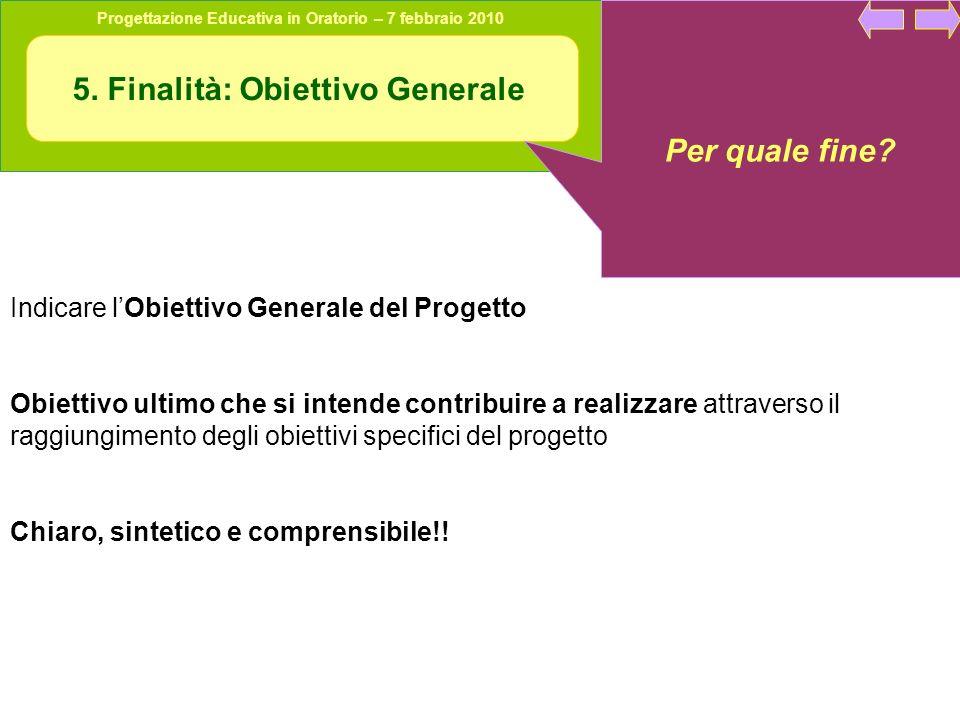 5. Finalità: Obiettivo Generale