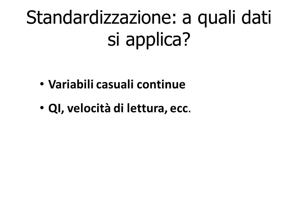 Standardizzazione: a quali dati si applica