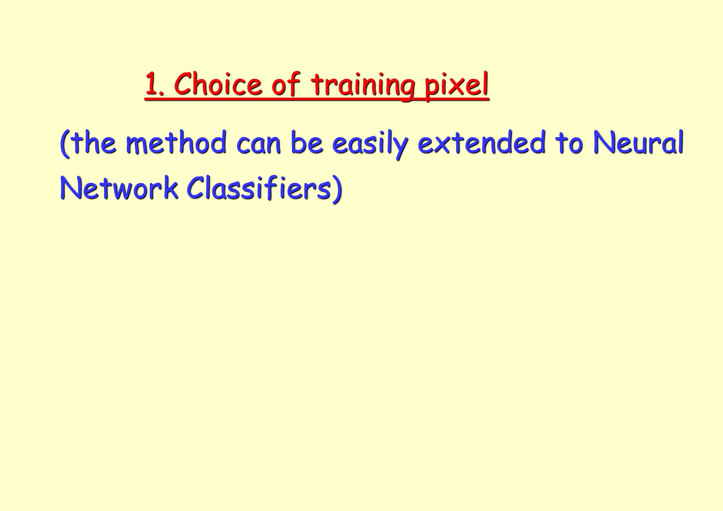 1. Choice of training pixel