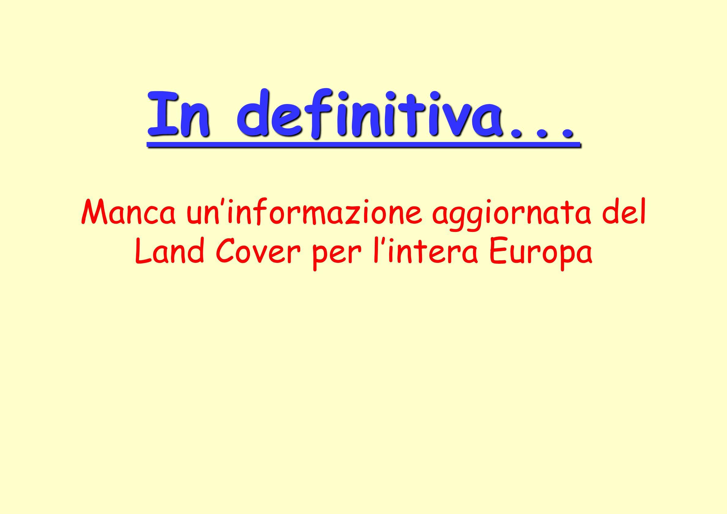 Manca un'informazione aggiornata del Land Cover per l'intera Europa