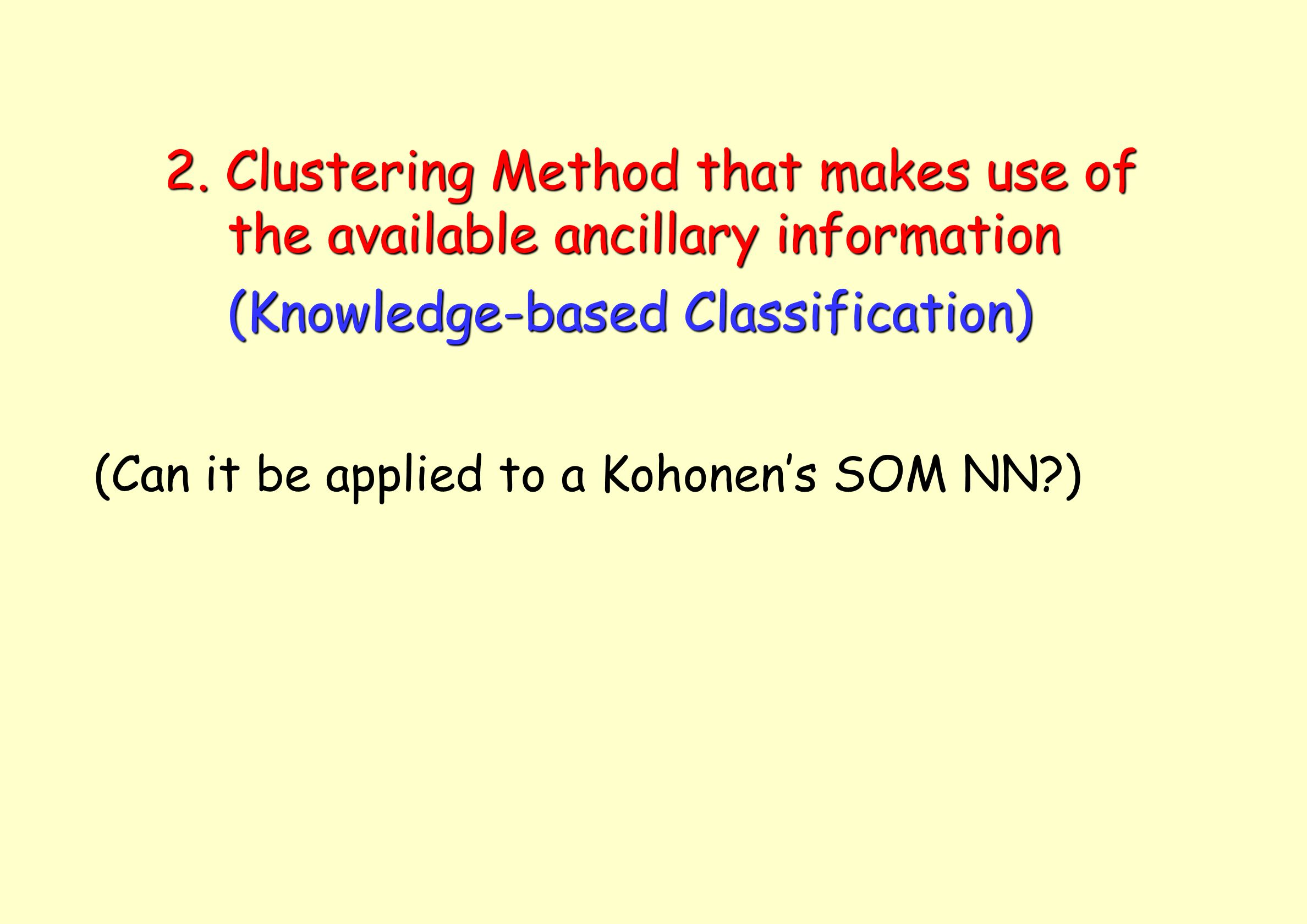 2. Clustering Method that makes use of